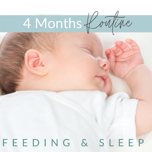 3 - 4 Months -  Feeding and Sleep Routines