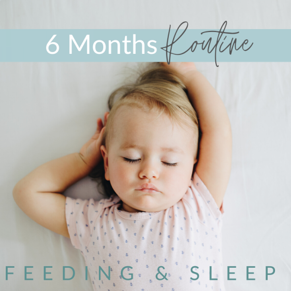 5 - 6 Months -  Feeding and Sleep Routines